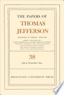 The Papers of Thomas Jefferson  Volume 38  1 July to 12 November 1802