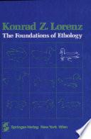 The Foundations of Ethology