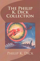 The Philip K Dick Collection