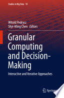 Granular Computing And Decision Making