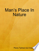 Man   s Place In Nature