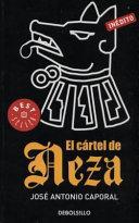 El cartel de Neza / Neza's Cartel