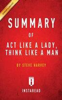 Summary Of Act Like A Lady Think Like A Man