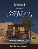 World of the Patriarchs