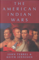 The American Indian Wars