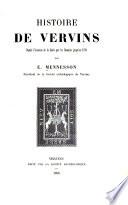 Histoire de Vervins depuis l'invasion de la Gaule par les Romains jusqu'en 1789