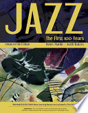 Jazz  The First 100 Years  Enhanced Media Edition