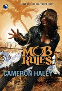 Mob Rules  Luna