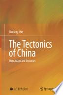 The Tectonics of China