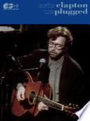 Eric Clapton  Unplugged E Z  Guitar TAB