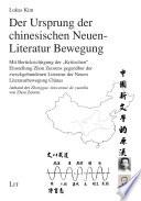 Der Ursprung der chinesischen Neuen-Literatur Bewegung