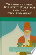 Transnational Identity Politics and the Environment