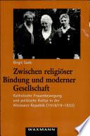 Zwischen religiöser Bindung und moderner Gesellschaft