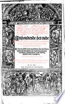 Den Bibel Inhoudende het oude ende nieuwe Testament, met grooter meersticheyt ouerghesteldt ende ghecorrigeert na dat oprecht Latijnsch exemplaer