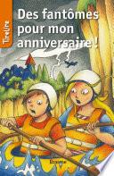 Des Fantômes Pour Mon Anniversaire par Patrick Lagrou, TireLire,