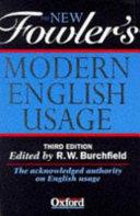 The New Fowler s Modern English Usage