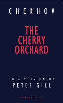 The Cherry Orchard by Anton Chekov