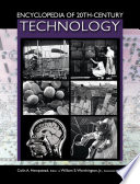 Encyclopedia of 20th Century Technology