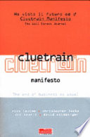 Cluetrain Manifesto  The end of business as usual