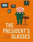 The President s Glasses