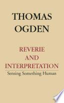 Reverie And Interpretation