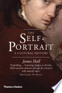 The Self Portrait  A Cultural History