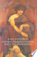 Writing Women s History Since the Renaissance