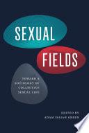 Sexual Fields