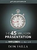 Die 45 Sekunden Pr  sentation