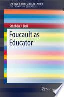 Foucault as Educator