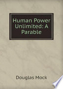 Human Power Unlimited  A Parable