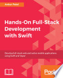 Hands On Full Stack Development with Swift