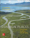 Common Places 1e with MLA Booklet 2016 and Connect Integrated Reading and Writing Access Card