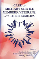 Care of Military Service Members  Veterans  and Their Families