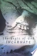 The Logic of God Incarnate
