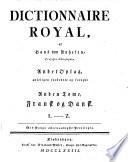 Dictionnaire royal  Fransk og dansk  Dansk og fransk   Franz  sisch d  nisches und d  nisch franz  sisches W  rterbuch  2  Aufl  verb  u  verm