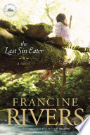 The Last Sin Eater : beloved novel, now with a stunning new look...