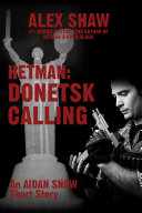 Hetman  Donetsk Calling In A Short Story Preceding The