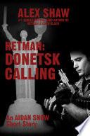 Hetman: Donetsk Calling In A Short Story Preceding The Release