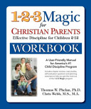The 1 2 3 Magic Workbook for Christian Parents