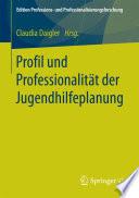 Profil und Professionalität der Jugendhilfeplanung