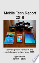 Mobile Tech Report 2016