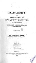 Zeitschrift für vergleichende Sprachforschung auf dem Gebiete des Deutschen, Griechischen und Lateinischen