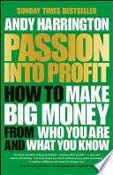 Passion Into Profit
