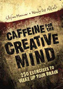 Caffeine for the Creative Mind