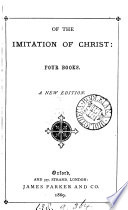 Of The Imitation Of Christ; Four Books, By Thomas A Kempis : ...