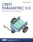 Creo Parametric 5.0 Advanced Tutorial