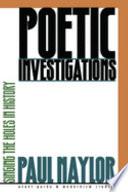 Poetic Investigations