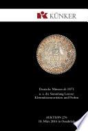 Künker Auktion 276 - Deutsche Münzen ab 1871, u. a. die Sammlung Lorenz: Kleinmünzenraritäten und Proben