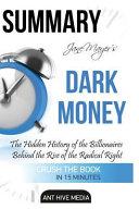 Summary Jane Mayer s Dark Money